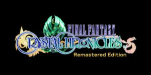Final Fantasy Crystal Chronicles Remastered reporté à 2020